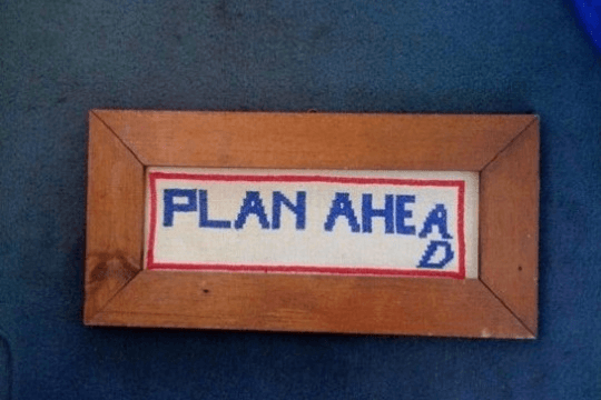 Plan ahead sign